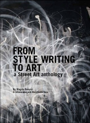 FROM STYLE WRITING TO ART A STREET ART ANTHOLOGY (group) @ARTLINKART, exhibition poster