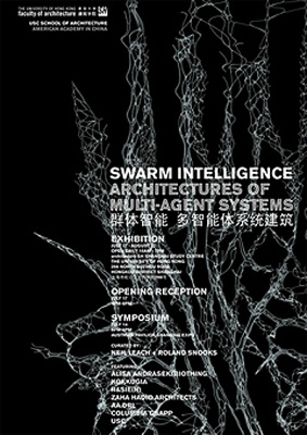SWARM INTELLIGENCE - ARCHITECTURES OF MULTI-AGENT SYSTEMS (group) @ARTLINKART, exhibition poster