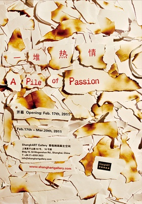 A PILE OF PASSION - SHANGHART GROUP SHOW (group) @ARTLINKART, exhibition poster