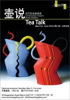 TEA TALK - CONTEMPORARY TEAPOTS GROUP EXHIBITION (group) @ARTLINKART, exhibition poster