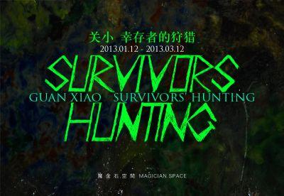 SURVIVORS HUNTING - GUAN XIAO SURVIVORS HUNTING (solo) @ARTLINKART, exhibition poster