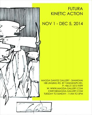 KINETIC ACTION - FUTURA SOLO SHOW (solo) @ARTLINKART, exhibition poster