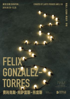 FELIX GONZALEZ-TORRES' FIRST MAJOR SOLO EXHIBITION IN CHINA (solo) @ARTLINKART, exhibition poster