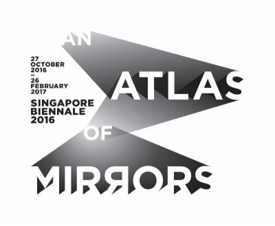 SINGAPORE BIENNALE 2016 - AN ATLAS OF MIRRORS (intl event) @ARTLINKART, exhibition poster