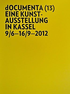 DOCUMENTA 13 (intl event) @ARTLINKART, exhibition poster