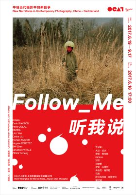 FOLLOW ME - NEW NARRATIVES IN CONTEMPORARY PHOTOGRAPHY, CHINA – SWITZERLAND (group) @ARTLINKART, exhibition poster