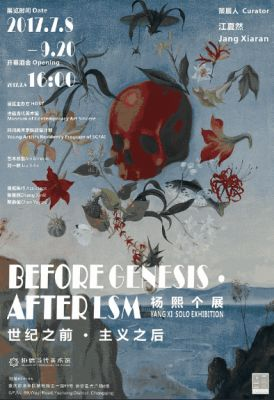 BEFORE GENESIS,AFTER ISM - YANG XI SOLO EXHIBITION (solo) @ARTLINKART, exhibition poster