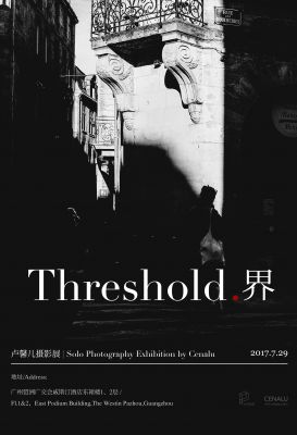 THRESHOLD - SOLO PHOTOGRAPHY EXHIBITION BY CENALU (solo) @ARTLINKART, exhibition poster