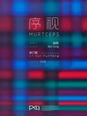MURTCEPS - SOLO EXHIBITION OF CUI YUNFENG (solo) @ARTLINKART, exhibition poster