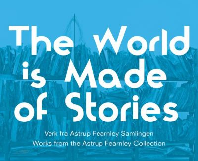 THE WORLD IS MADE OF STORIES (group) @ARTLINKART, exhibition poster