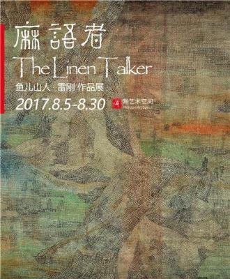 THE LINEN TALKER - LEI GANG WORKS (solo) @ARTLINKART, exhibition poster