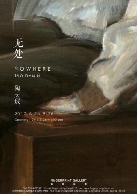 NOWHERE - TAO DAMIN (solo) @ARTLINKART, exhibition poster