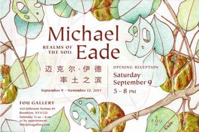 MICHAEL EADE - REALMS OF THE SOIL (solo) @ARTLINKART, exhibition poster