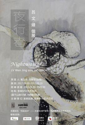 NIGHTWALKER (solo) @ARTLINKART, exhibition poster