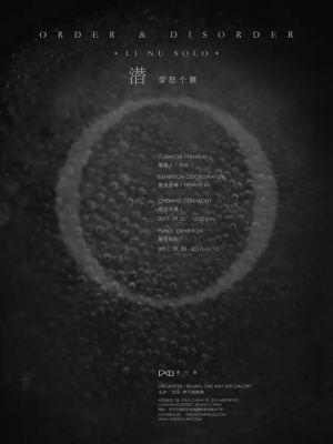 ORDER & DISORDER -  LI NU SOLO EXHIBIHION (solo) @ARTLINKART, exhibition poster