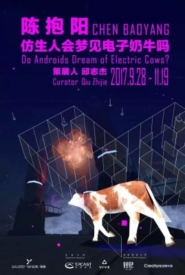 DO ANDROIDS DREAM OF ELECTRIC COWS - CHEN BAOYANG (solo) @ARTLINKART, exhibition poster