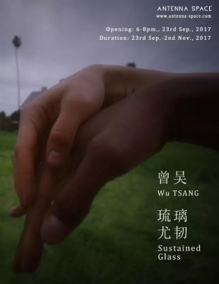 WU TSANG - SUSTAINED GLASS (solo) @ARTLINKART, exhibition poster