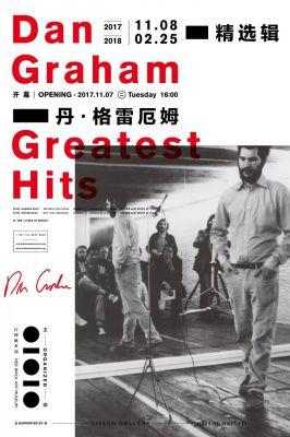 DAN GRAHAM -  GREATEST HITS (solo) @ARTLINKART, exhibition poster