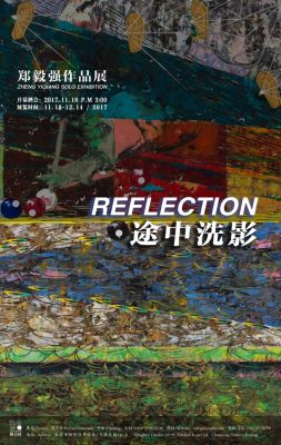 ZHENG YIQIANG SOLO EXHIBITION - REFLECTION (solo) @ARTLINKART, exhibition poster