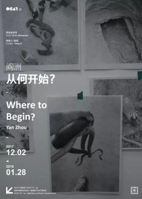 YAN ZHOU - WHERE TO BEGIN? (solo) @ARTLINKART, exhibition poster