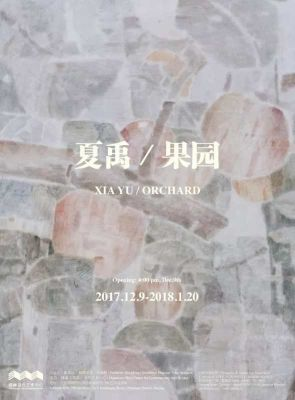 XIA YU - ORCHARD (solo) @ARTLINKART, exhibition poster