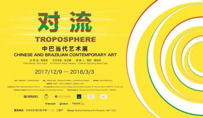 TROPOSPHERE – CHINESE AND BRAZILIAN CONTEMPORARY ART (group) @ARTLINKART, exhibition poster