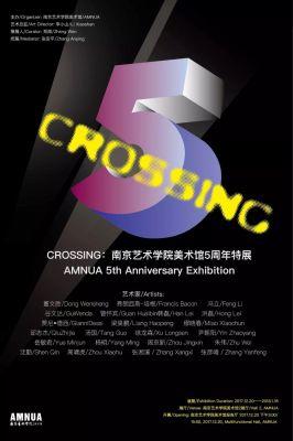 CROSSING - AMNUA 5TH ANNIVERSARY EXHIBITION (group) @ARTLINKART, exhibition poster