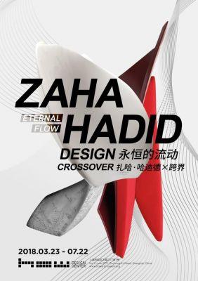 HOW DESIGN CENTER - ZAHA HADID DESIGN X CROSSOVER (solo) @ARTLINKART, exhibition poster