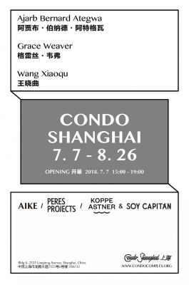 AIKE X PERES PROJECTS X KOPPE ASTNER X SOY CAPITANE@CONDO SHANGHAI 2018 (group) @ARTLINKART, exhibition poster