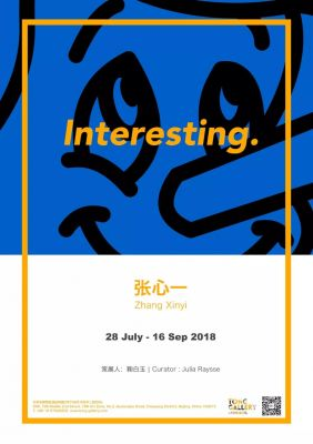 INTERESTING. - ZHANG XINYI (solo) @ARTLINKART, exhibition poster