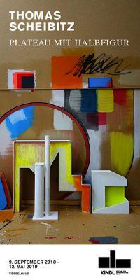 THOMAS SCHEIBITZ - PLATEAU MIT HALBFIGUR (solo) @ARTLINKART, exhibition poster