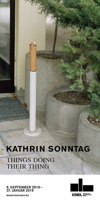 KATHRIN SONNTAG - THINGS DOING THEIR THING (solo) @ARTLINKART, exhibition poster