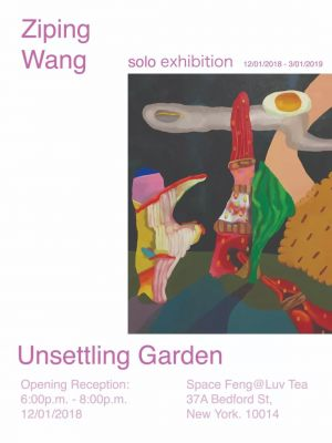 UNSETTLING GARDEN - WANG ZIPING (solo) @ARTLINKART, exhibition poster