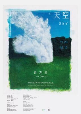 YUAN ZEQIANG - SKY (solo) @ARTLINKART, exhibition poster