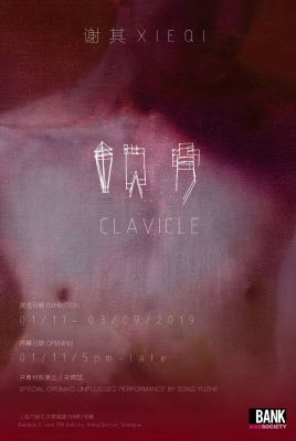 XIE QI - CLAVICLE (solo) @ARTLINKART, exhibition poster