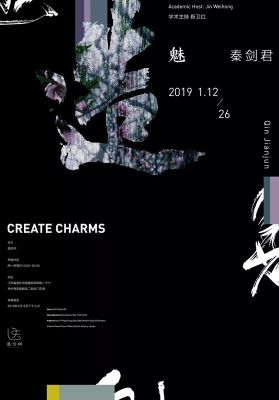 CREATE CHARMS - QIN JIANJUN SOLO EXHIBITION (solo) @ARTLINKART, exhibition poster