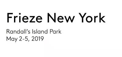 FREDERICKS & FREISER@FRIEZE LONDON ART FAIR 2019 (intl event) @ARTLINKART, exhibition poster