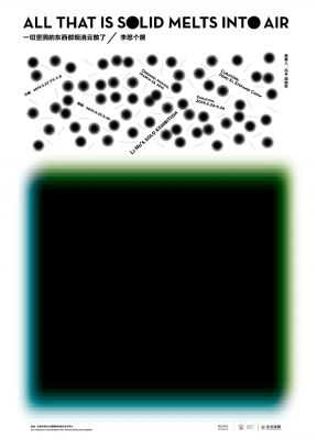 ALL THAT IS SOLID MELTS INTO AIR - LI NU'S SOLO EXHIBITION (solo) @ARTLINKART, exhibition poster