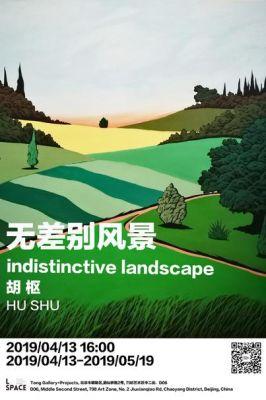 HU SHU - INDISTINCTIVE IANDSCAPE (solo) @ARTLINKART, exhibition poster