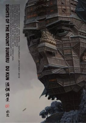 SIGHTS OF THE MOUNT SUMERU - DU KUN (solo) @ARTLINKART, exhibition poster