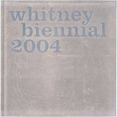 WHITNEY BIENNIAL 2004 (intl event) @ARTLINKART, exhibition poster