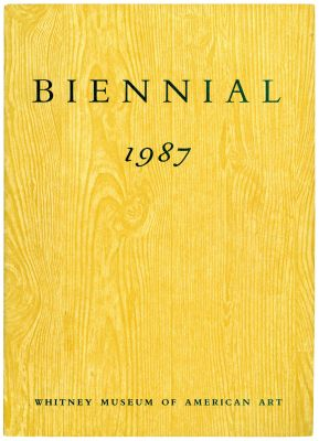 WHITNEY BIENNIAL 1987 (intl event) @ARTLINKART, exhibition poster