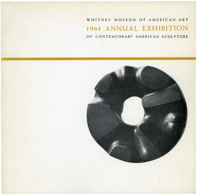 ANNUAL EXHIBITION 1964 - CONTEMPORARY AMERICAN SCULPTURE (intl event) @ARTLINKART, exhibition poster