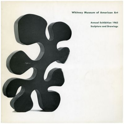 ANNUAL EXHIBITION 1962 - CONTEMPORARY SCULPTURE AND DRAWINGS (intl event) @ARTLINKART, exhibition poster
