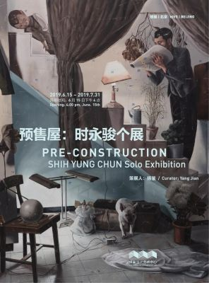 PRE-CONSTRUCTION - SHIH YUNG CHUN SOLO EXHIBITION (solo) @ARTLINKART, exhibition poster