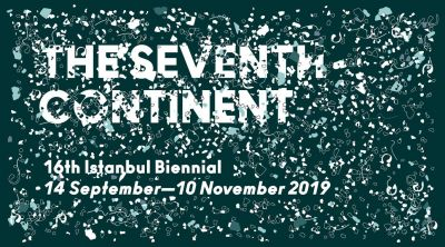 16TH INTERNATIONAL ISTANBUL BIENNIAL 2019 - THE SEVENTH CONTINENT (intl event) @ARTLINKART, exhibition poster