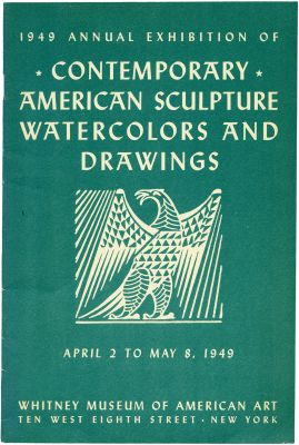 1949 ANNUAL EXHIBITION OF CONTEMPORARY AMERICAN SCULPTURE, WATERCOLORS AND DRAWINGS (intl event) @ARTLINKART, exhibition poster