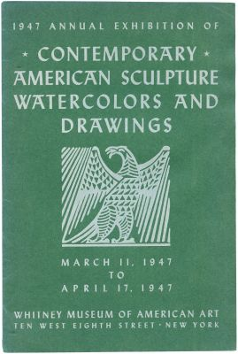 1947 ANNUAL EXHIBITION OF CONTEMPORARY AMERICAN SCULPTURE, WATERCOLORS AND DRAWINGS (intl event) @ARTLINKART, exhibition poster
