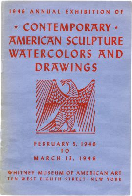1946 ANNUAL EXHIBITION OF CONTEMPORARY AMERICAN SCULPTURE, WATERCOLORS AND DRAWINGS (intl event) @ARTLINKART, exhibition poster