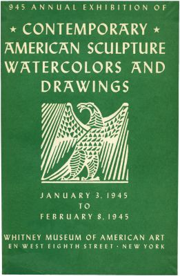 1945 ANNUAL EXHIBITION OF CONTEMPORARY AMERICAN SCULPTURE, WATERCOLORS AND DRAWINGS (intl event) @ARTLINKART, exhibition poster